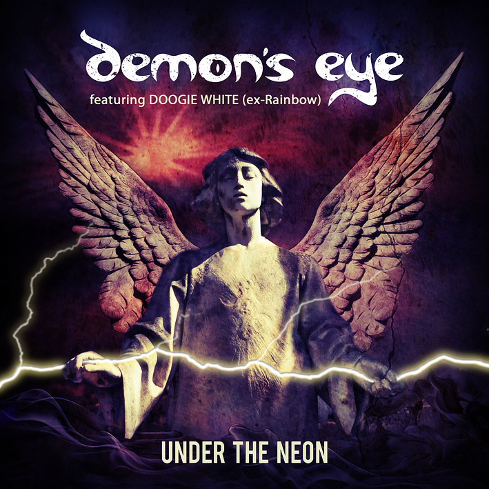 Demon's Eye feat. Doogie White - UNDER THE NEON - New Album out on Sept. 18, 2015
